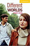 Different Worlds Level 2 (Cambridge English Readers)