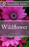 Wildflower, DonnyElle Walker, 1497390893