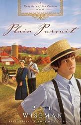 Plain Pursuit: A Daughters of the Promise Novel