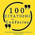 100 citations de Confucius   Livre audio Auteur(s) :  Confucius Narrateur(s) : Élodie Huber