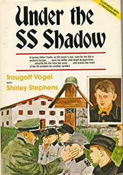 Under the SS Shadow by [Vogel, Traugott, Shirley Stephens]
