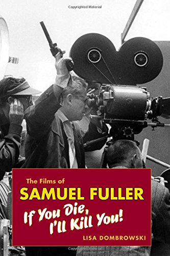 the-films-of-samuel-fuller-if-you-die-i-ll-kill-you-wesleyan-film