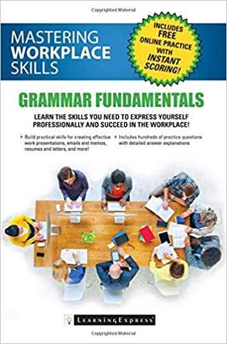 Mastering workplace skills grammar fundamentals learningexpress mastering workplace skills grammar fundamentals 1st edition fandeluxe Image collections