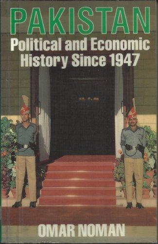 Pakistan: A Political and Economic History Since 1947
