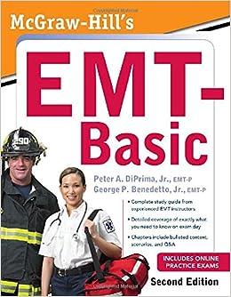 McGraw-Hill's EMT-Basic, Second Edition: 9780071751278: Medicine ...