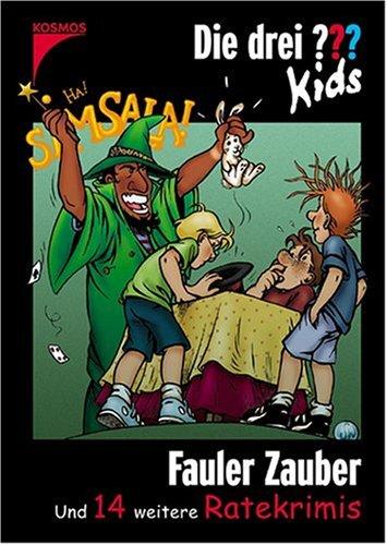 Die drei Fragezeichen-Kids, Fauler Zauber