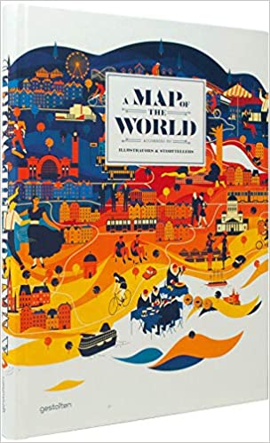 A Map of the World: The World According to Illustrators and