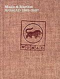 Womad-music & rhythm -1982-2007
