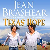 Texas Hope: Sweetgrass Springs Stories: Texas Heroes, Book 16 | Jean Brashear