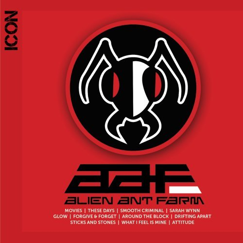 Alien Ant Farm - Icon - Zortam Music