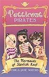 The Mermaids of Starfish Reef: Book 1 (Petticoat Pirates)