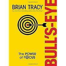 Bull's-Eye: The Power of Focus