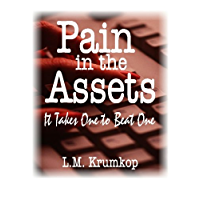 Pain in the Assets: It Takes One to Beat One