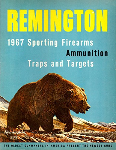 Remington Arms Ammunition (Remington 1967 Sporting Firearms Ammunition Traps and Targets)