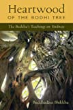Heartwood of the Bodhi Tree, Buddhadasa Bhikkhu, 0861710355