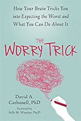 "Are you truly in danger or has your brain simply ""tricked"" you into thinking you are? In The Worry Trick, psychologist and anxiety expert David Carbonell shows how anxiety hijacks the brain and offers effective techniques to help you b..."