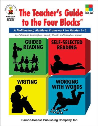 (Teacher's Guide to the Four Blocks®, Grades 1 - 3: A Multimethod, Multilevel Framework for Grades 1-3 (Four-Blocks Literacy Model))