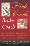 Rich Coach Broke Coach, Mandy Pratt and Bart Smith, 1461163854