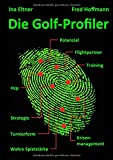 Die Golf-Profiler