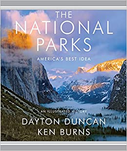 national parks a visual tour of the 59 parks including the history and preservation of americas best idea