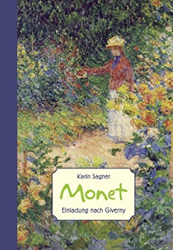 Monet: Einladung nach Giverny (ART EDITION)