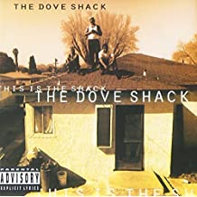 This Is The Shack by DOVE SHACK (2016-01-06)