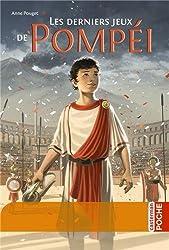 Les derniers jeux de Pompei