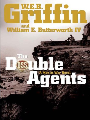 The Double Agents: A Men at War Novel ()