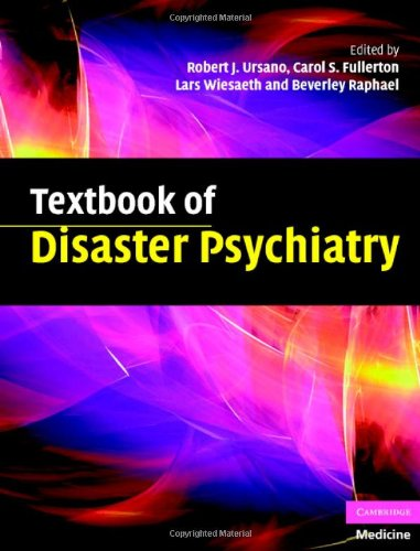 Textbook of Disaster Psychiatry (Cambridge Medicine)