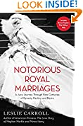 #4: Notorious Royal Marriages: A Juicy Journey Through Nine Centuries of Dynasty, Destiny, and Desire