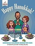 Happy Hanukkah - Hanukkah Coloring Books for Kids | Children's Jewish Holiday Books