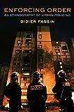 Enforcing Order, Didier Fassin, 0745664806