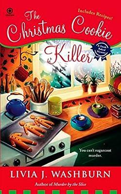 The Christmas Cookie Killer Fresh Baked Mystery Livia J Washburn