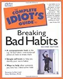 The Complete Idiot's Guide to Breaking Bad Habits, Suzanne LeVert, 0028639863