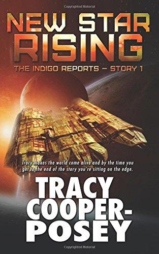 Download New Star Rising (The Indigo Reports) (Volume 2) PDF