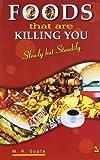 Food That Are Killing You, M.K. Gupta, 8122300073