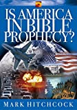 united states bible prophecy - Is America in Bible Prophecy? (Signs of the Times Series)