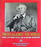 Truth Against the World, Frank Lloyd Wright, 0471845094