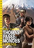 thomas passe mondes t2 hyksos poche english and french edition