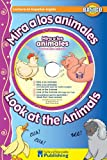 Mira a los animales / Look at the Animals Spanish-English Reader With CD (Dual Language Readers) (English and Spanish Edition)