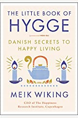 The Little Book of Hygge: Danish Secrets to Happy Living (The Happiness Institute Series) Hardcover