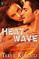 Heat Wave (Sleepy Hollow Book 4)