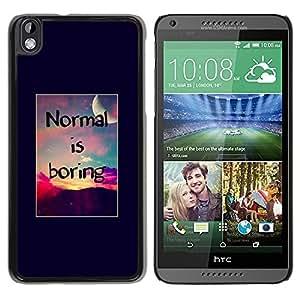 PC/Aluminum Funda Carcasa protectora para HTC DESIRE 816 normal is boring inspirational sunset / JUSTGO PHONE PROTECTOR