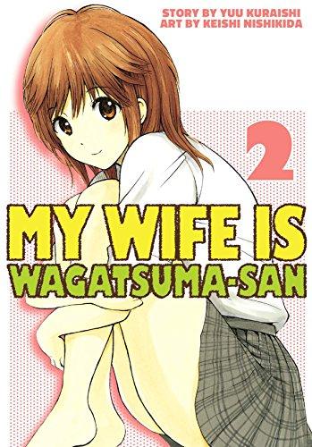 My Wife is Wagatsuma-san Vol. 2