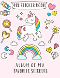 MY STICKER BOOK: Album of My Favorite Sticker: A Blank Permanent Sticker Book for Kids (Activity Book for Kids Ages 4-8 Years Old)
