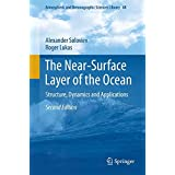 The Near-Surface Layer of the Ocean: Structure, Dynamics and Applications