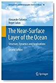 The Near-Surface Layer of the Ocean: Structure, Dynamics and Applications (Atmospheric and Oceanographic Sciences Library)
