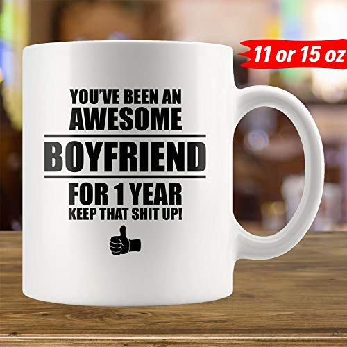 1st Anniversary Gift For Boyfriend BF, 1 Year Anniversary Gift For Men, One Year Dating Anniversary Gift For Him, Mug Coffee Cup