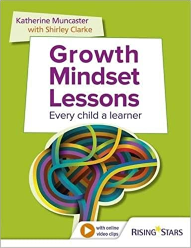 Growth Mindset Lessons Every Child A Learner Amazon Co Uk