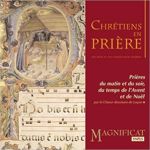 Livres télécharger pdf CD Chretiens en Priere-Avent, Noël FB2